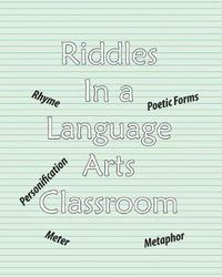 Riddles in a Language Arts Classroom by Steve Martin