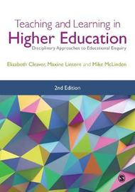 Teaching and Learning in Higher Education by Elizabeth Cleaver image