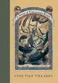 The Vile Village (A Series of Unfortunate Events #7) by Lemony Snicket