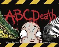 ABC Death by Shane Hawley