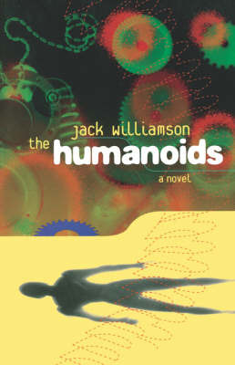 Humanoids by Jack Williamson image