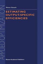 Estimating Output-Specific Efficiencies by Dieter Gstach