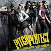 Pitch Perfect by Soundtracks / Various