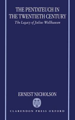 The Pentateuch in the Twentieth Century by Ernest W. Nicholson image