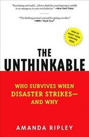 The Unthinkable by Amanda Ripley
