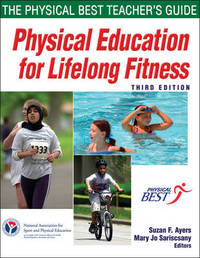 Physical Education for Lifelong Fitness by Suzan SHAPE America - Society of Health and Physical Educators