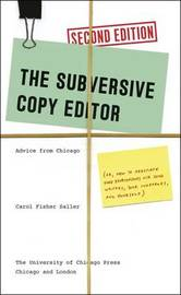 Subversive Copy Editor, Second Edition by Carol Fisher Saller