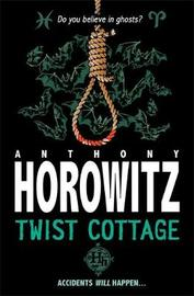 Twist Cottage by Anthony Horowitz image