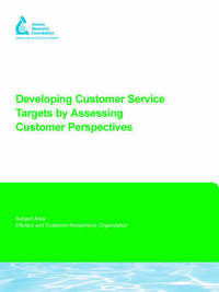 Developing Customer Service Targets by Assessing Customer Perspectives by Eric H. Rambo