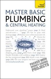 Master Basic Plumbing And Central Heating by Roy Treloar image