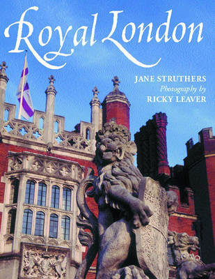 Royal London by Jane Struthers