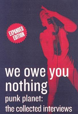 We Owe You Nothing: Expanded Edition by Daniel Sinker image