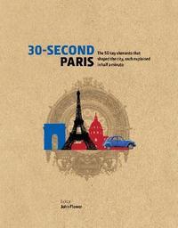 30-Second Paris by John Flower