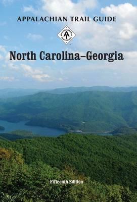 Appalachian Trail Guide to North Carolina-Georgia by Lisa Williams