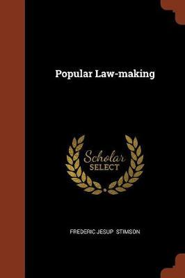 Popular Law-Making by Frederic Jesup Stimson