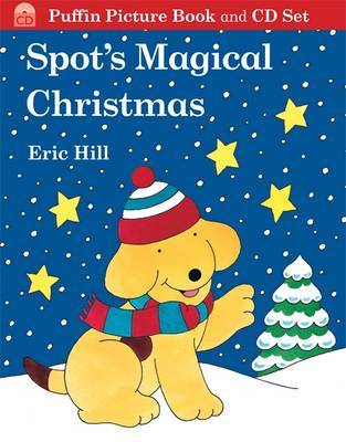 Spot's Magical Christmas (Book + CD) by Eric Hill image