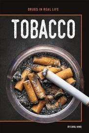 Tobacco by Carol Hand