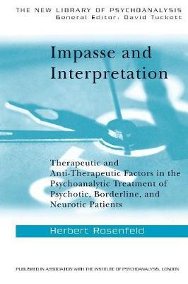 Impasse and Interpretation by Herbert A. Rosenfeld