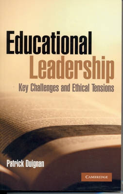 Educational Leadership: Key Challenges and Ethical Tensions by Patrick Duignan image