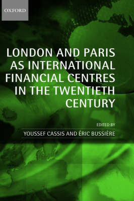 London and Paris as International Financial Centres in the Twentieth Century image
