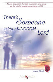 There's Someone in Your Kingdom, Lord by Jean Werth image