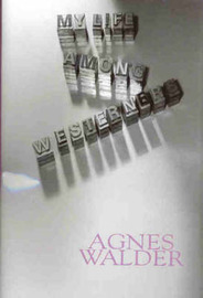 My Life Among Westerners by Agnes Walder image