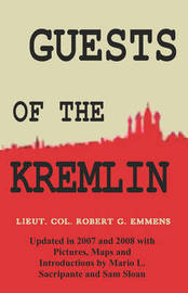 Guests of the Kremlin by Robert G. Emmens image