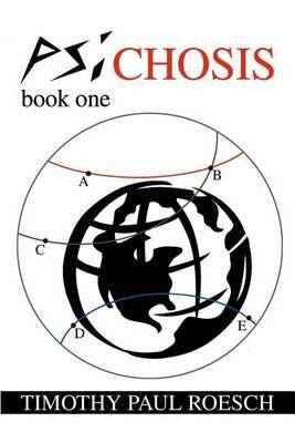 Psichosis by Timothy Paul Roesch