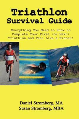 Triathlon Survival Guide by Daniel Stromberg