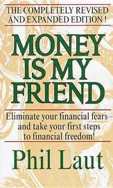 Money is My Friend by Phil Laut image