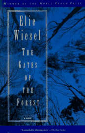 Gates of the Forest by Elie Wiesel