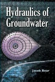 Hydraulics of Groundwater by Jacob Bear