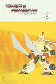 Transformers Spotlight Omnibus Volume 2 by Simon Furman