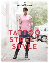 Tattoo Street Style by Nicolas Brulez