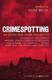 Crimespotting: An Edinburgh Crime Collection by Irvine Welsh
