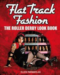 Flat Track Fashion by Ellen Parnavelas