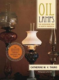 Oil Lamps by Catherine M V Thuro