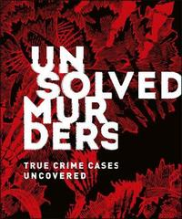 Unsolved Murders by DK
