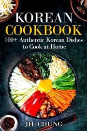 Korean Cookbook by Jiu Chung