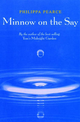 Minnow on the Say by Philippa Pearce image