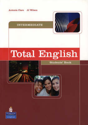 Total English: Intermediate Student's Book by Antonia Clare image