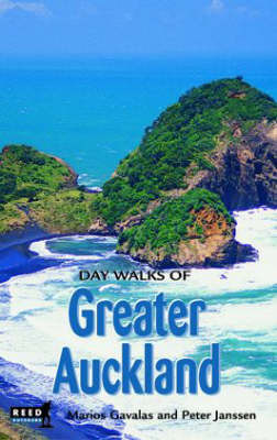 Day Walks of Greater Auckland by Marios Gavalas