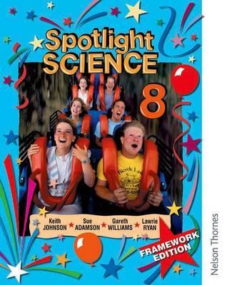 Spotlight Science 8: Framework Edition by Lawrie Ryan