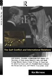 The Gulf Conflict and International Relations by Ken Matthews image