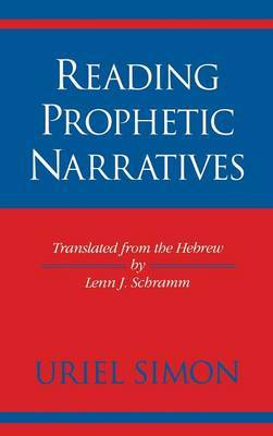 Reading Prophetic Narratives by Uriel STEEN-NOKLBERG