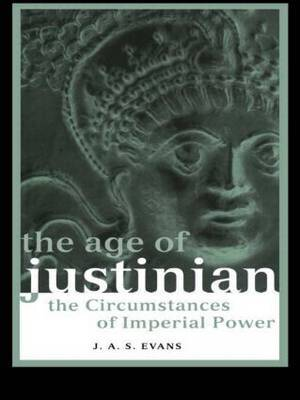 The Age of Justinian by J.A.S. Evans image