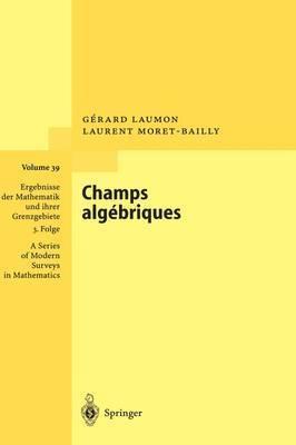 Champs Algebriques by G. Laumon (Universite de Paris-Sud, Orsay, France) image