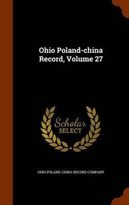 Ohio Poland-China Record, Volume 27 image