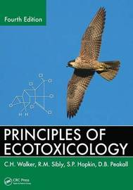 Principles of Ecotoxicology by R M Sibly