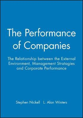 The Performance of Companies by Stephen Nickell